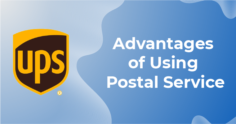 Advantages Of Using Postal Services