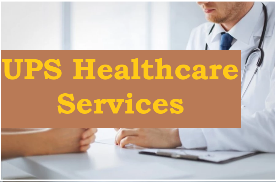UPS Healthcare Services